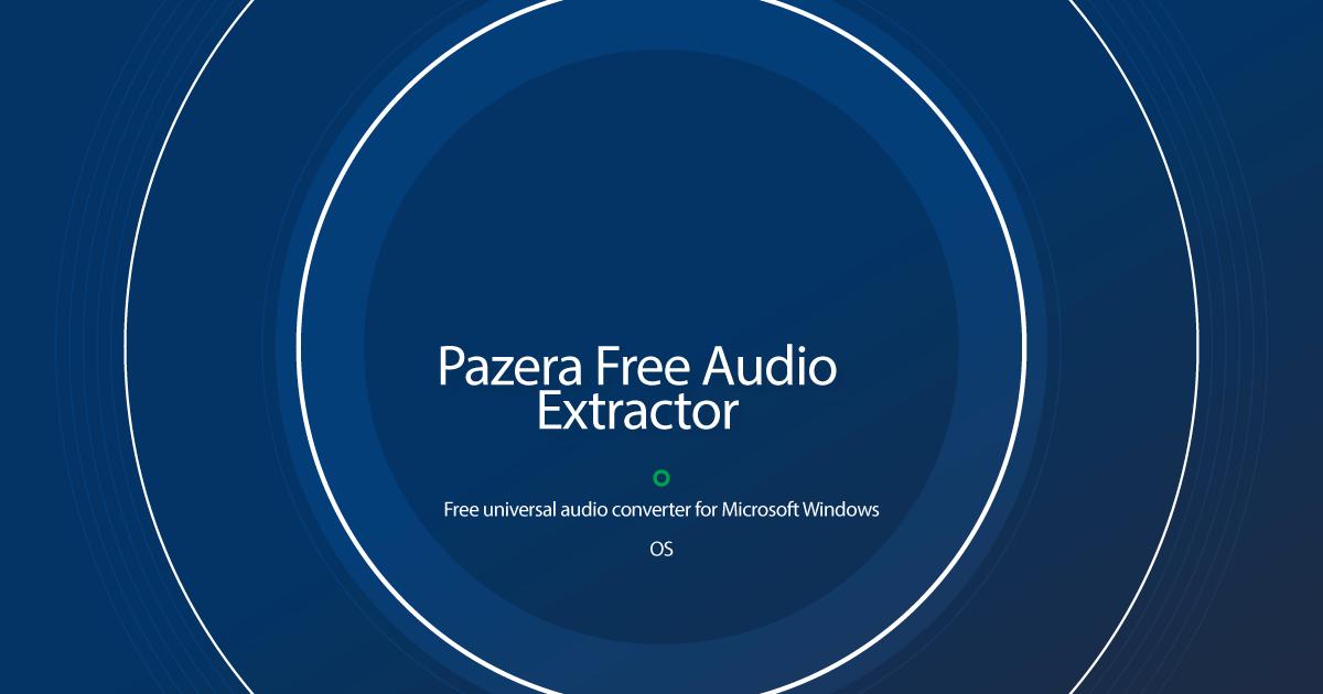 Pazera Free Audio Extractor 2.11 Crack +License key 2021 Free Download